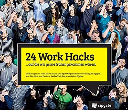 Buchtipp : 24 Work Hacks